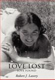 Love Lost, Robert Lavery, 0595690114