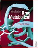 Introduction to Drug Metabolism, Gibson, G. Gordon and Skett, Paul, 0748760113