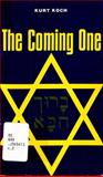 The Coming One, Kurt E. Koch, 0825430119
