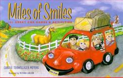 Miles of Smiles, Carole Terwilliger Meyers, 0917120116