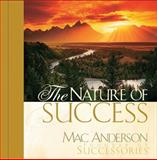 The Nature of Success, Mac Anderson, 1404100113