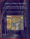 Consuetudines et Regulae : Sources for Monastic Life in the Middle Ages and the Early Modern Period, , 2503550118