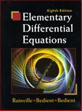 Elementary Differential Equations, Rainville, Earl D. and Bedient, Phillip E., 0135080118