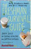 The Freshman Survival Guide, Nora Bradbury-Haehl and Bill McGarvey, 0446560111