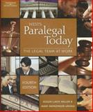 West's Paralegal Today, Roger LeRoy Miller and Mary Meinzinger Urisko, 1418050113