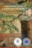 Contested Land, Contested Memory, Jo Roberts, 1459710118