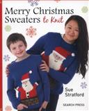 Merry Christmas Sweaters, Sue Stratford, 1782210113