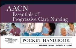 AACN Progressive Care Nursing, Chulay, Marianne and Burns, Suzanne M., 0071480110