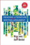 Reading Literature and Writing Argument, James, Missy and Merickel, Alan, 0130880116