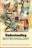 Understanding Biotechnology, Borem, Aluizio and Santos, Fabricio R., 0131010115