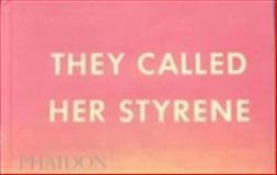 They Called Her Styrene, Ed Ruscha, 0714840114