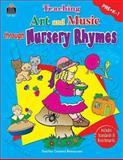 Teaching Art and Music Through Nursery Rhymes, Amy DeCastro, 0743930118