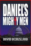 Daniel's Mighty Men, David Bergsland, 1479120111