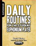 Daily Routines for the Student Euphonium Player, Vining, David, 1935510118