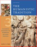 The Humanistic Tradition : The European Renaissance, the Reformation, and Global Encounter, Fiero, Gloria K., 0072910119
