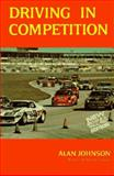 Driving in Competition, Alan Johnson, 0393600114