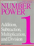 Number Power 1 : Addition, Subtraction, Multiplication and Division: The Real World of Adult Math, Howett, Jerry, 0809280116