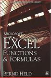 Microsoft Excel Functions and Formulas, Bernd Held, 159822011X