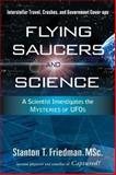 Flying Saucers and Science, Friedman, Stanton, 1601630115