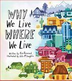 Why We Live Where We Live, Kira Vermond, 1771470119