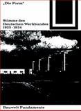 Die Form - Stimme des Deutschen Werkbundes 1925-1934, Schwarz, Felix and Gloor, Frank, 3035600112