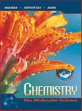 Chemistry : The Molecular Science, Moore, John W. and Stanitski, Conrad L., 0030320119