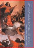 The History of Italian Renaissance Art : Painting, Sculpture and Architecture, Hartt, Frederick and Wilkins, David, 0130620114