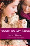 Annie on My Mind, Nancy Garden, 0374400113
