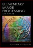 An Introduction to Digital Image Processing with MATLAB, McAndrew, Alasdair, 0534400116