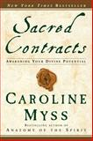 Sacred Contracts, Caroline Myss, 0609810111
