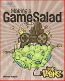 Mixing a GameSalad for Teens, Duggan, Michael, 1285440110