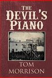 The Devil's Piano, Thomas J. Morrison, 1479720119