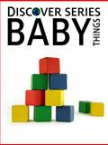Baby Things, Xist Publishing, 1623950112