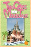 Two Girls and a Mouse Tale, Elly Collins and Caroline Collins, 1941500110