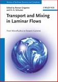 Transport and Mixing in Laminar Flows, , 3527410112