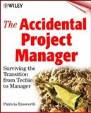 The Accidental Project Manager, Patricia Ensworth, 047141011X