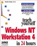 Sams Teach Yourself Windows NT 4 Workstation in 24 Hours, Kenley, Martin and Nealy, Gary, 0672310112