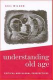 Understanding Old Age 9780761960119