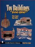 Toy Buildings, 1880-1980, Patty Cooper and Dian Zillner, 0764310119