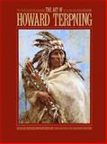 The Art of Howard Terpning, Elmer Kelton, 0867130113