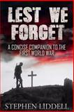 Lest We Forget, Stephen Liddell, 1500490113