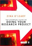 The Essential Guide to Doing Your Research Project, O'Leary, Zina, 1848600119