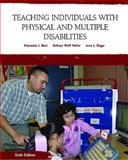 Teaching Individuals with Physical and Multiple Disabilities, Best, Sherwood and Heller, Kathryn W., 013159012X