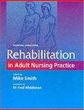 Rehabilitation in Adult Nursing Practice 9780443060120