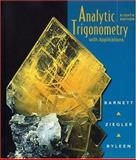 Analytic Trigonometry : With Applications, Barnett, Raymond A. and Ziegler, Michael R., 0470000120