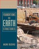 Foundations and Earth Retaining Structures, Budhu, Muni and Budhu, Muniram, 0471470120