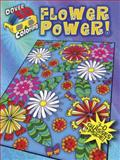 3-D Coloring Book--Flower Power!, Robin J. Baker and Kelly A. McElwain, 0486490122