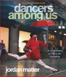 Dancers among Us, Jordan Matter, 0606340122