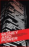 Money and Power : Great Predators in the Political Economy of Development, Bracking, Sarah, 0745320120