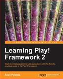 Learning Play! Framework 2, Nicolae Tarla and Andy Petrella, 1782160124